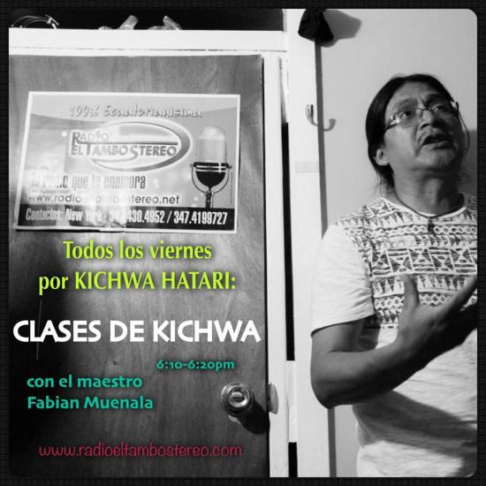 Todos los Viernes de 6:10-6:20pm aprende Kichwa con Fabian Muenala a traves de Kichwa Hatari!-- y llámanos con tus preguntas!  Every Friday frrom 6:10pm-6:20pm learn Kichwa with Fabian Muenala through Kichwa Hatari! --and give us a call with your questions!