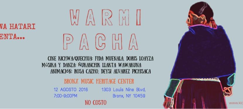 WARMI PACHA (8/12/16,7-9pm)